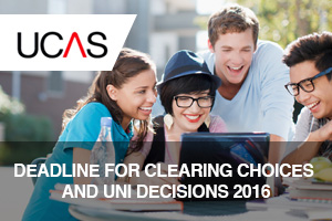 UCAS Deadline for Clearing Choices and Uni Decisions 2016